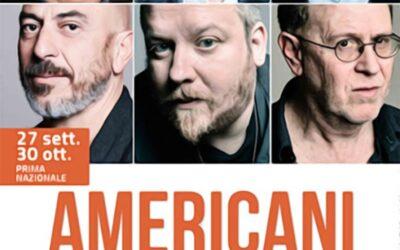 Americani – di D. Mamet  – Regia S. Rubini