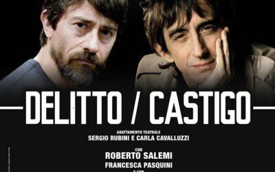 Delitto/Castigo – di S. Rubini e C. Cavalluzzi