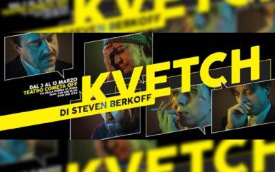 Kvetch – di S. Berkoff