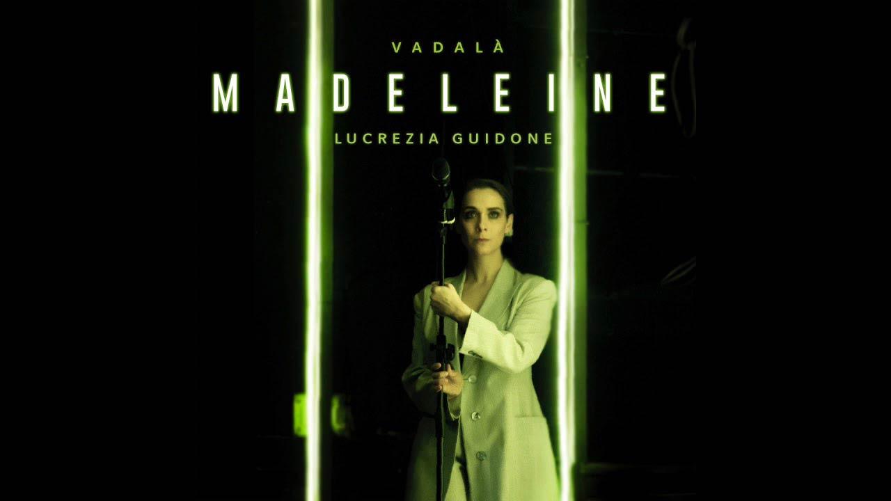 """""""Madeleine"""" (tratto da """"Nella Repubblica della Felicità"""" di Martin Crimp) scritto, arrangiato e prodotto da Vadalà"""